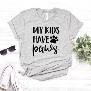 """Tops - NWT Women's """"my kids have 🐾 paws"""" tee"""